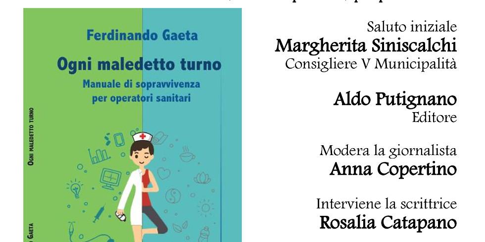 """Prima presentazione di """"Ogni maledetto turno"""" di Ferdinando Gaeta a Napoli"""
