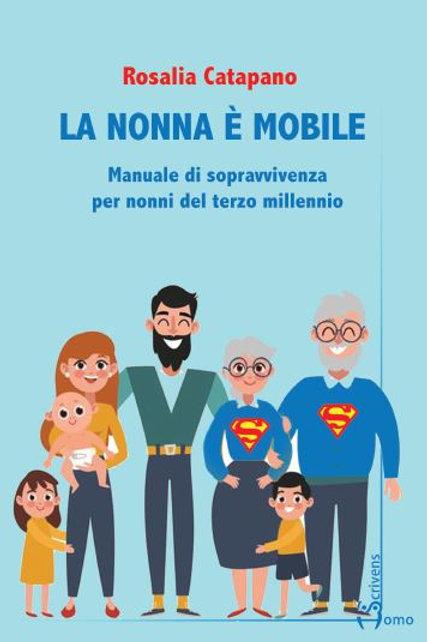 La nonna è mobile - Rosalia Catapano