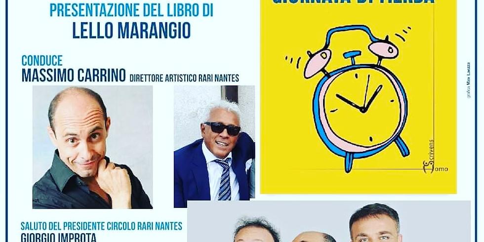 """Lello Marangio presenta """"Una lunghissima giornata di merda"""" al Circolo Rari Nantes"""