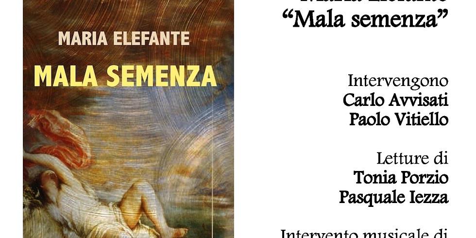 "Maria Elefante presenta ""Mala semenza"" a Boscoreale (NA)"