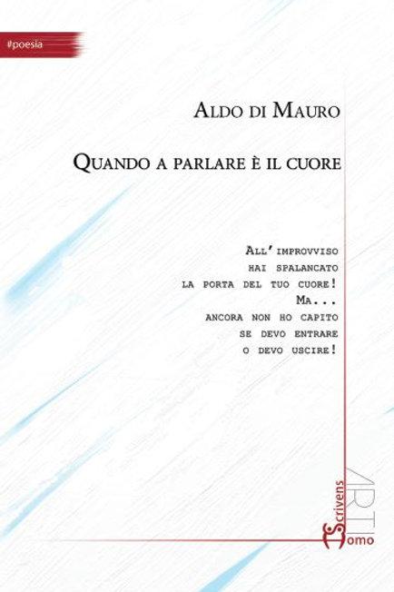 Quando a parlare è il cuore - Aldo Di Mauro