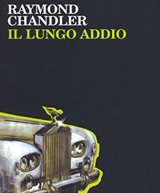 Il lungo addio (Raymond Chandler)