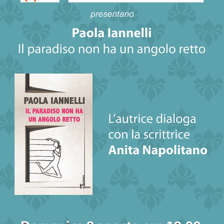 """Paola Iannelli presenta """"Il paradiso non ha un angolo retto"""" a Scario (SA)"""