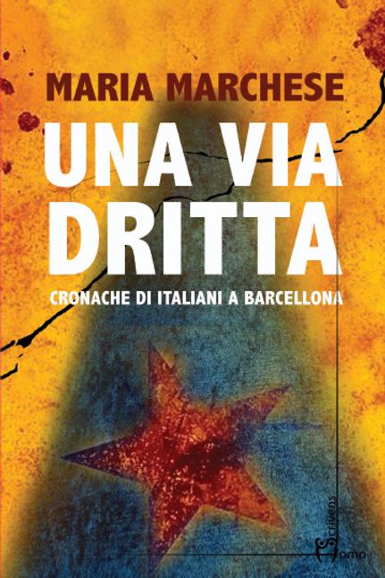 Una via dritta - Maria Marchese