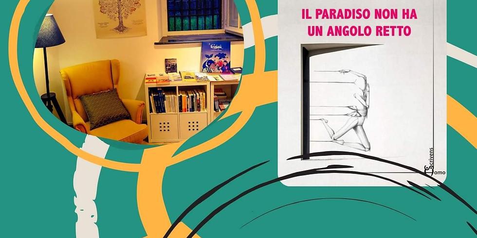 """Paola Iannelli presenta """"Il paradiso non ha un angolo retto"""" a Salerno"""