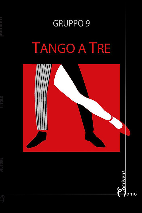 Tango a tre - Gruppo 9