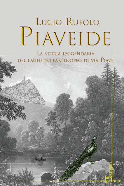 Piaveide - Lucio Rufolo