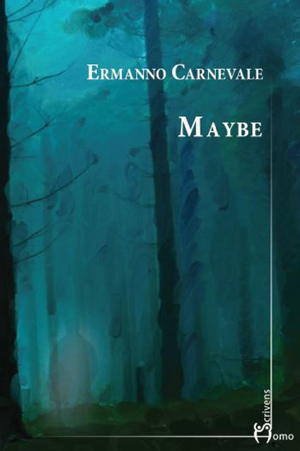 Maybe - Ermanno Carnevale
