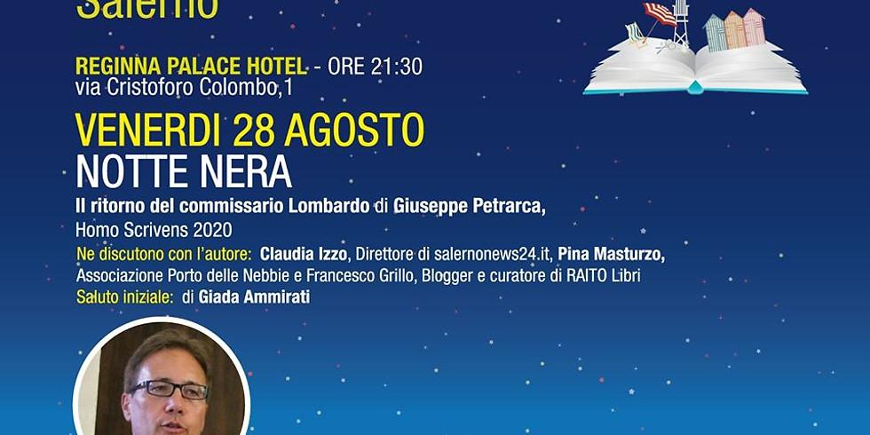 """Giuseppe Petrarca presenta """"Notte nera"""" a Maiori (SA)"""