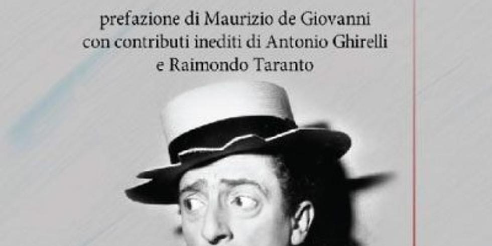 """Presentazione di """"Nino Taranto. Una vita per Napoli"""" presso l'Andrea Nuovo Home Gallery di Napoli"""