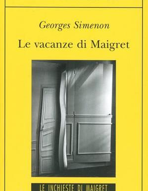 Le vacanze di Maigret (Georges Simenon)