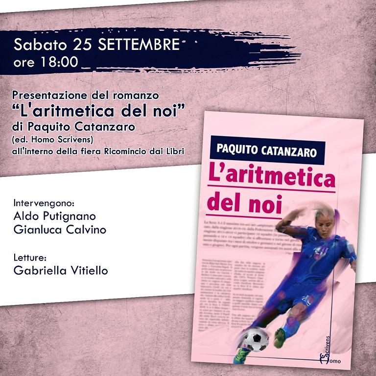 """Paquito Catanzaro presenta """"L'aritmetica del noi"""" durante la fiera Ricomincio dai Libri"""