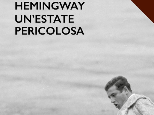 Un'estate pericolosa (Ernest Hemingway)