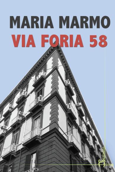 Via Foria 58 - Maria Marmo