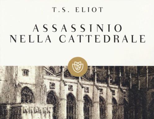 Assassinio nella Cattedrale (T.S. Eliot)