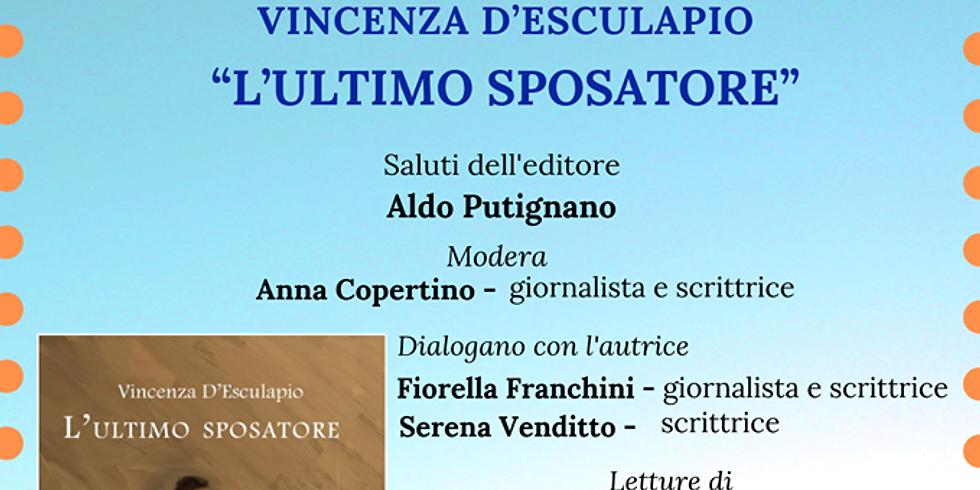 """Vincenza D'Esculapio presenta """"L'ultimo sposatore"""" alla libreria Raffaello di Napoli"""