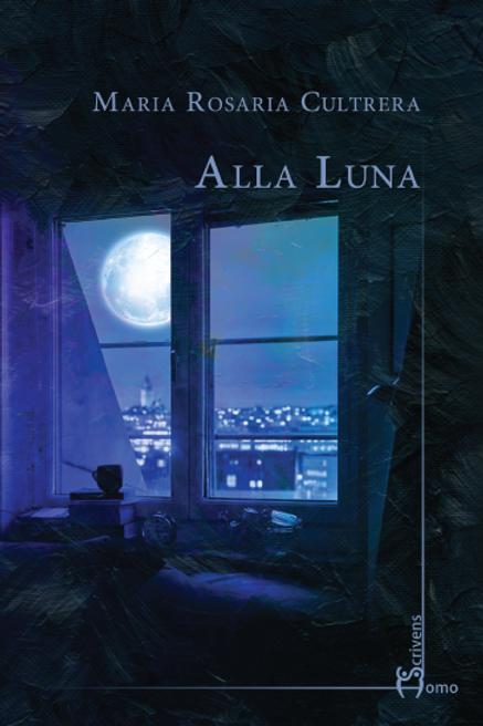 Alla luna - Maria Rosaria Cultrera