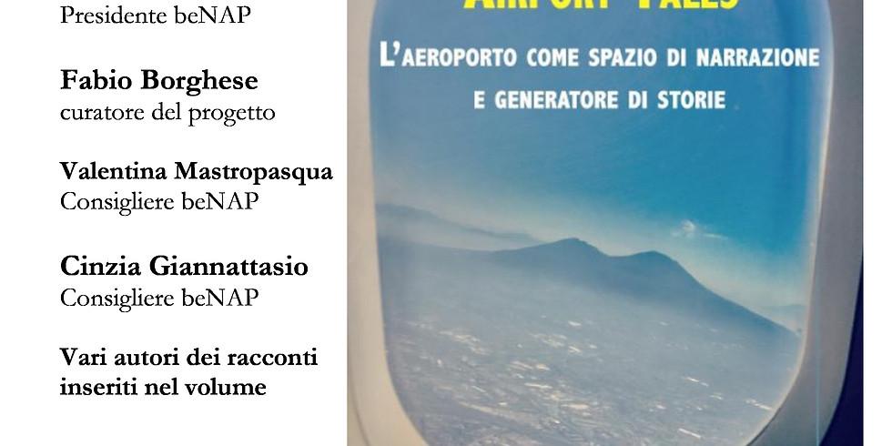 """Presentazione di """"Airport Tales"""" all'Aeroporto Internazionale di Napoli"""