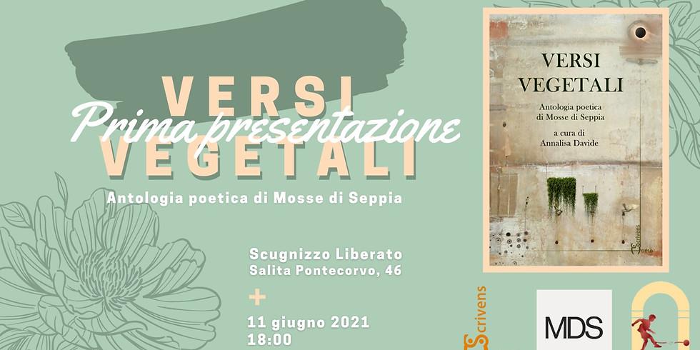 """Mosse di Seppia presenta """"Versi vegetali"""" allo Scugnizzo liberato"""