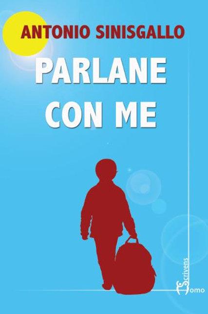 Parlane con me - Antonio Sinisgallo