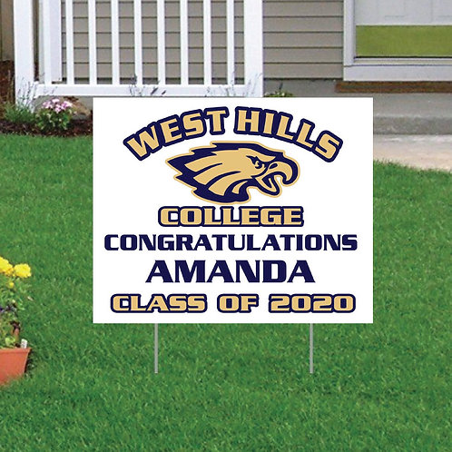 West Hills Grad Yard Sign