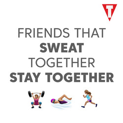 Friends that sweat together Picture