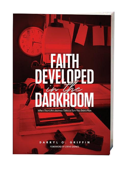 Faith Developed in the Darkroom