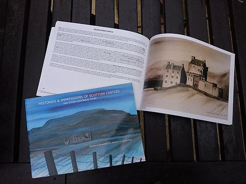 Histories & Impressions of Scottish Castles