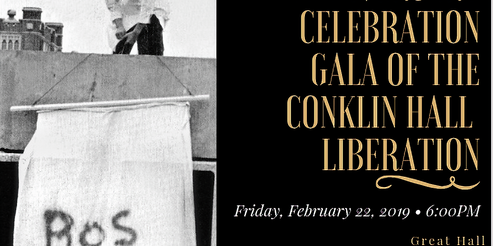 The 50th Anniversary Celebration Gala of the Conklin Hall Liberation.