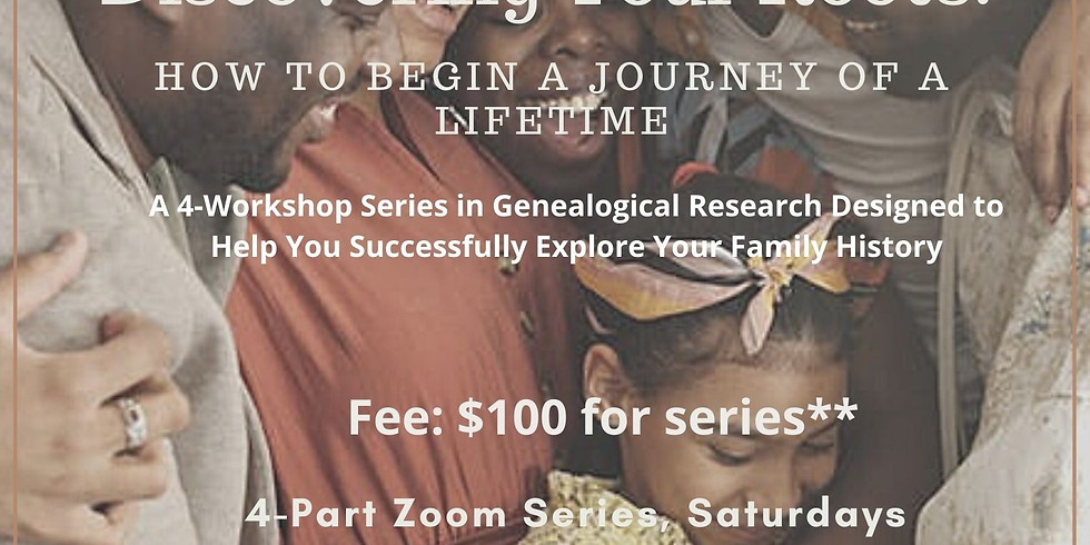 Discovering Your Roots:  How to Begin a Journey of a Lifetime