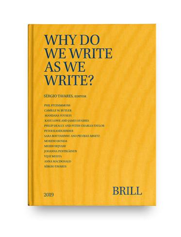 Why Do We Write As We Write / Book