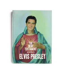 The New Testament According to Elvis Presley