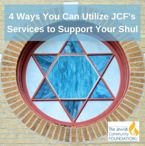 JCF Column: 'JCF can help you support your synagogue for years to come'