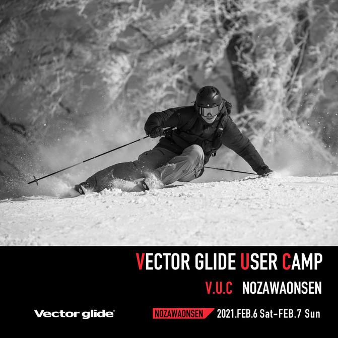 VECTOR GLIDE USER CAMP -NOZAWAONSEN-