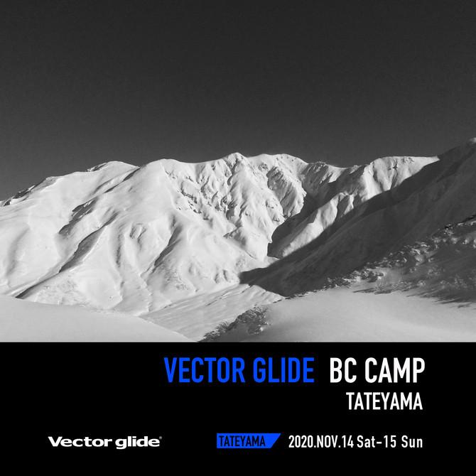VECTOR GLIDE BC CAMP -TATEYAMA-