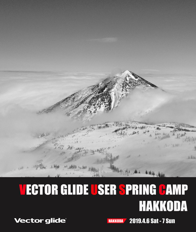 VECTOR GLIDE USER SPRING CAMP -HAKKODA-