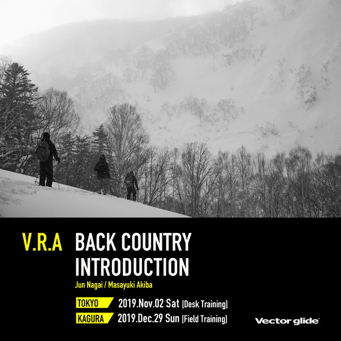 V.R.A BACK COUNTRY INTRODUCTION