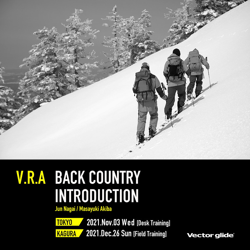 VECTOR GLIDE RIDING ACADEMY -Backcountry introduction-