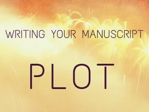 Writing Your Manuscript - Plot