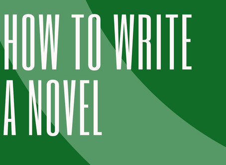 Writing a Novel - How to Start