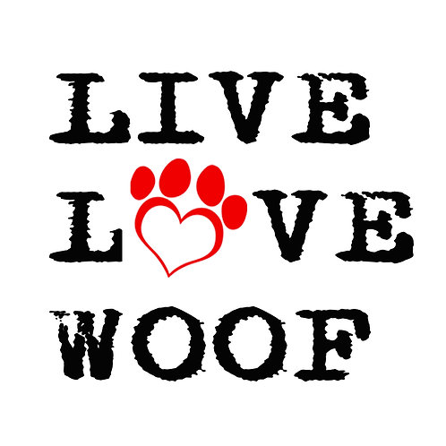 LIVE LOVE WOOF Coaster