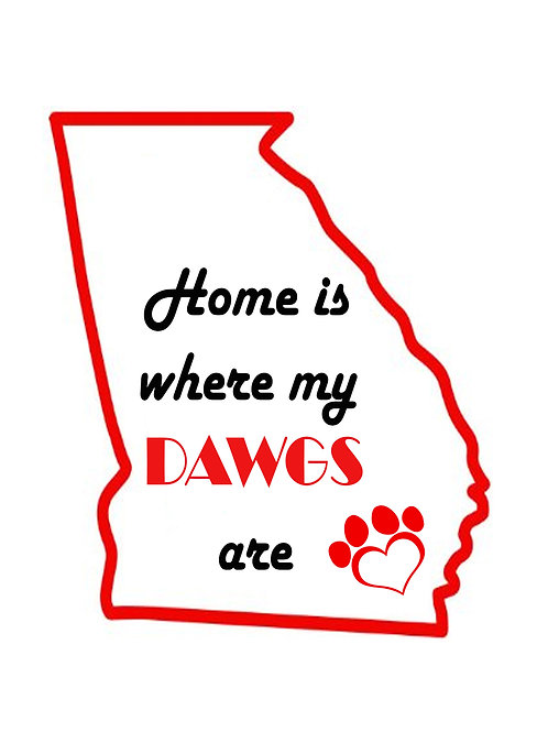 Home is where my DAWGS are Coaster