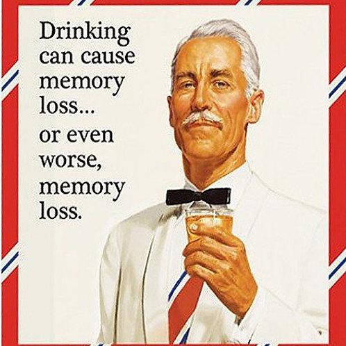 Drinking may cause memory loss Coaster