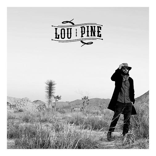 Lou Pine Album Cover (Self-Titled, 2021)