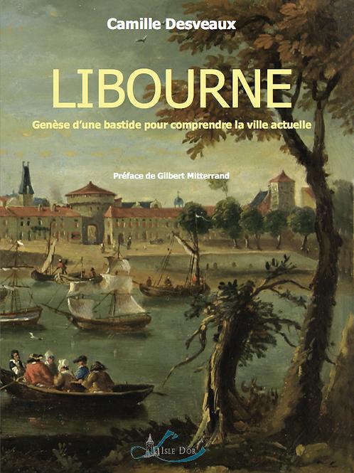 Libourne, Genèse d'une bastide
