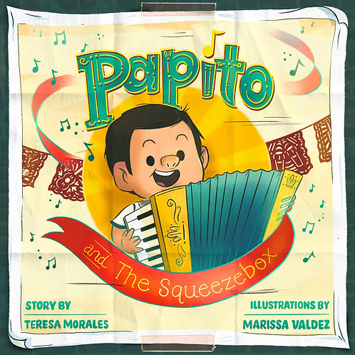 Papito and The Squeezebox (Children's Book)