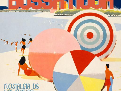 Bossa Nova: Nostalgia de um Futuro Possível