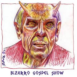 Bizarro Gospel Show