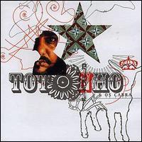 Discografia CHIC: TOTONHO - TOTONHO E OS CABRA (2001)