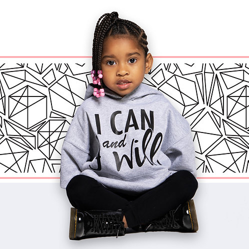 """I Can and I Will.""  Youth Hoodie"